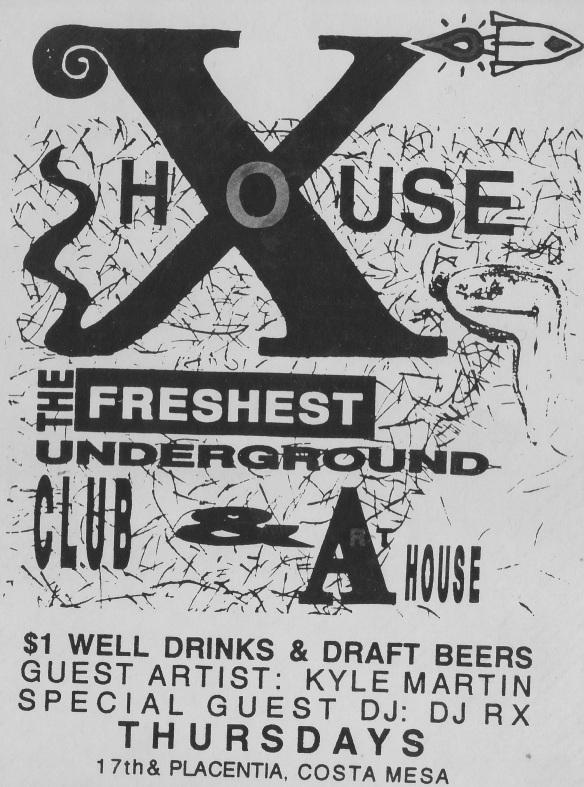 Original X House flyer